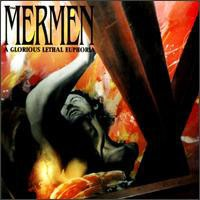 The Mermen - A Glorious Lethal Euphoria (Cover Artwork)