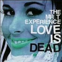 The Mr. T Experience - Love is Dead (Cover Artwork)