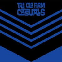 Old Firm Casuals - Never Say Die [7-inch] (Cover Artwork)