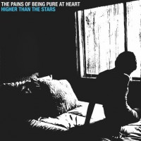 The Pains of Being Pure at Heart - Higher Than the Stars (Cover Artwork)