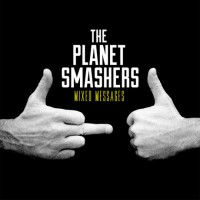 The Planet Smashers - Mixed Messages (Cover Artwork)