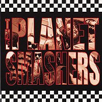 The Planet Smashers - The Planet Smashers (Cover Artwork)