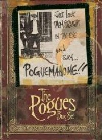 The Pogues - Just Look Them Straight in the Eye and Say... POGUEMAHONE!! [box set] (Cover Artwork)