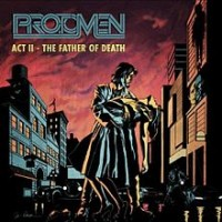 The Protomen - Act II - The Father of Death (Cover Artwork)