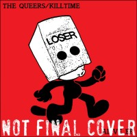 The Queers / Killtime -  (Cover)