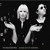 The Raveonettes - In and Out of Control (Cover Artwork)