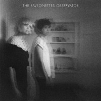 The Raveonettes - Observator (Cover Artwork)