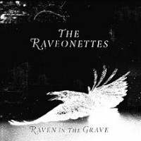 The Raveonettes - Raven in the Grave (Cover Artwork)