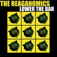 The Reaganomics - Lower the Bar (Cover Artwork)