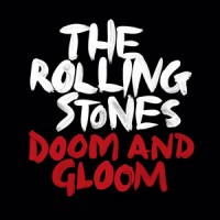 The Rolling Stones - Doom and Gloom [digital single] (Cover Artwork)