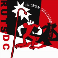 The Ruts D.C. - Rhythm Collision Vol. 2 (Cover Artwork)