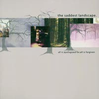 The Saddest Landscape - All Is Apologized For. All Is Forgiven [2xLP] (Cover Artwork)