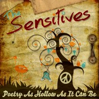 The Sensitives - Poetry As Hollow As It Can Be (Cover Artwork)