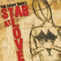 The Shiny Darks - Stab at Love (Cover Artwork)