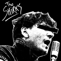 The Shirks - The Shirks [12-inch] (Cover Artwork)