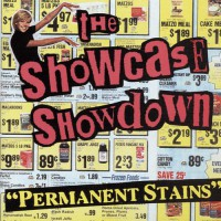 The Showcase Showdown - Permanent Stains (Cover Artwork)