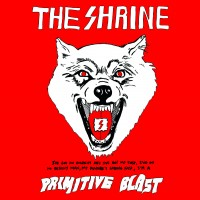 The Shrine - Primitive Blast (Cover Artwork)