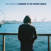 The Sidekicks - Runners in the Nerved World (Cover)