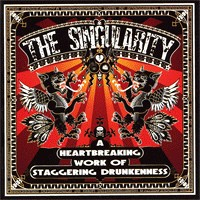 The Singularity - A Heartbreaking Work of Staggering Drunkenness (Cover Artwork)