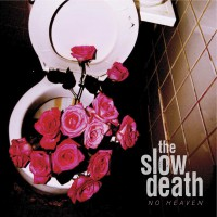 The Slow Death - No Heaven (Cover Artwork)