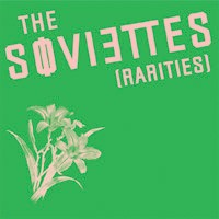 The Soviettes - Rarities (Cover Artwork)