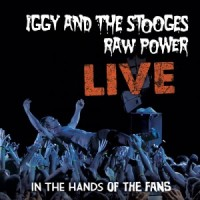 The Stooges - Raw Power Live: In the Hands of the Fans [12-inch] (Cover Artwork)