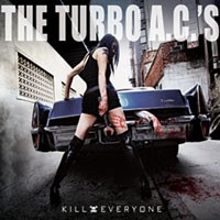 The Turbo A.C.'s - Kill Everyone (Cover Artwork)
