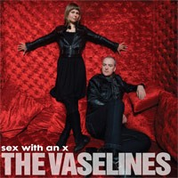The Vaselines - Sex with an X (Cover Artwork)