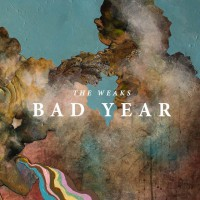 The Weaks - Bad Year (Cover)