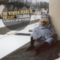 The Wonder Years - Suburbia I've Given You All and Now I'm Nothing (Cover Artwork)