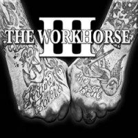 The Workhorse III - Fortune Favors The Bold (Cover Artwork)