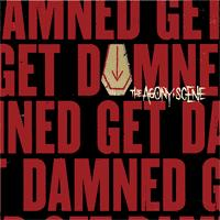 The Agony Scene - Get Damned (Cover Artwork)