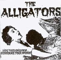 The Alligators [DK] - Hide Your Children Surrender Your Women (Cover Artwork)