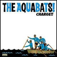 The Aquabats - Charge!! (Cover Artwork)