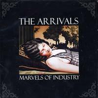 The Arrivals - Marvels of Industry (Cover Artwork)