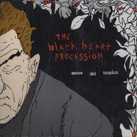 The Black Heart Procession - Amore Del Tropico (Cover Artwork)