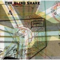 The Blind Shake - Carmel (Cover Artwork)