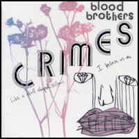 The Blood Brothers - Crimes (Cover Artwork)