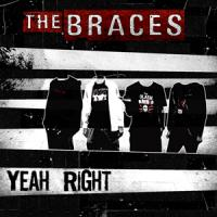 The Braces - Yeah Right! (Cover Artwork)