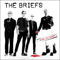 The Briefs - Steal Yer Heart (Cover Artwork)