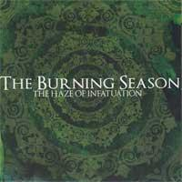 The Burning Season - The Haze Of Infatuation (Cover Artwork)