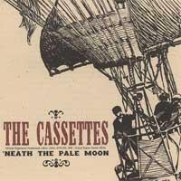 The Cassettes - 'Neath the Pale Moon (Cover Artwork)