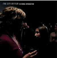 The City On Film - In Formal Introduction (Cover Artwork)