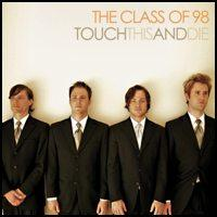 The Class of 98 - Touch This and Die! (Cover Artwork)