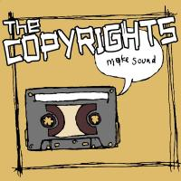 The Copyrights - Make Sound (Cover Artwork)