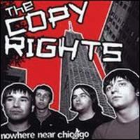 The Copyrights - Nowhere Near Chicago [7 inch] (Cover Artwork)