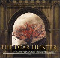 The Dear Hunter - Act II: The Meaning of, And All Things Regarding Ms. Leading (Cover Artwork)