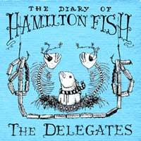 The Delegates - The Diary of Hamilton Fish (Cover Artwork)