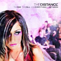The Distance - The Rise, the Fall, and Everything in Between (Cover Artwork)