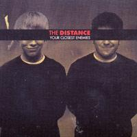 The Distance - Your Closest Enemies (Cover Artwork)